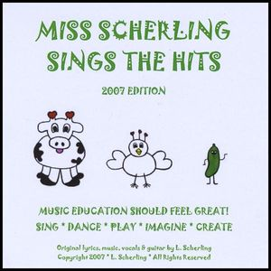 Miss Scherling Sings the Hits 2007 Edition
