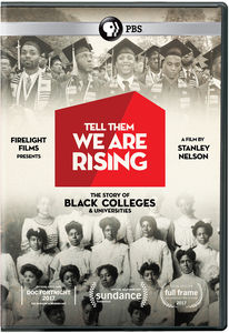 Tell Them We Are Rising: The Story Of Historically Black Colleges AndUniversities