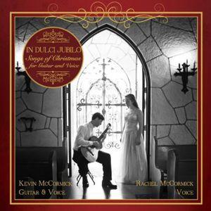 In Dulci Jubilo: Songs of Christmas for Guitar & V