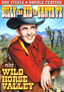 Billy the Kid in Santa Fe /  Wild Horse Valley