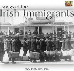 Songs of the Irish Immigrants