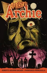 AFTERLIFE WITH ARCHIE ESCAPE FROM RIVERDALE ESCAPE