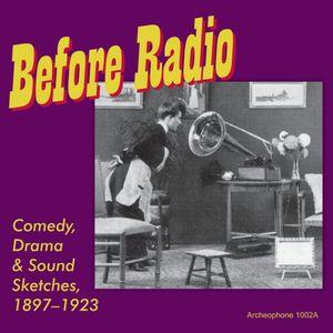 Before Radio