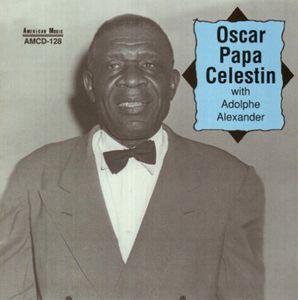 Oscar Papa Celestin with Adolphe Alexander