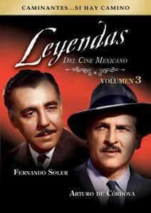 Leyendas Del Cine Mexicano 3