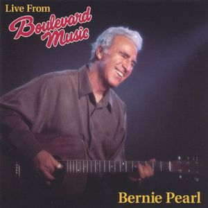 Live from Boulevard Music Bernie Pearl