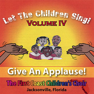 Let the Children Sing!: Give An Applause 4