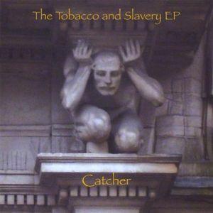 Tobacco & Slavery EP