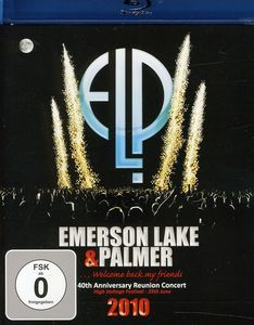 Emerson, Lake & Palmer: …Welcome Back My Friends: 40th Anniversary Reunion Concert 2010 [Import]