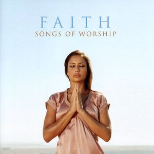 Faith: Songs of Worship