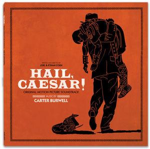 Hail Caesar! (Original Soundtrack)