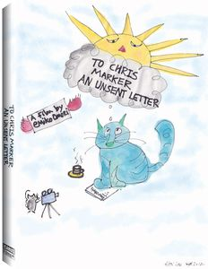 To Chris Marker an Unsent Letter