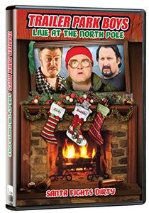 Trailer Park Boys: Live at the North Poll [Import]
