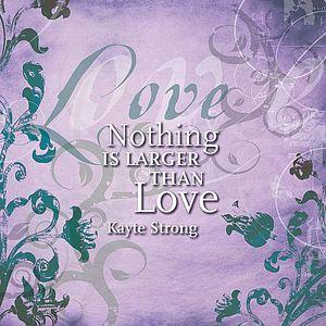 Larger Than Love