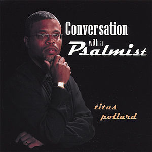 Conversation with a Psalmist