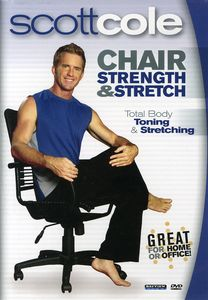 Scott Cole: Chair Strength & Stretch
