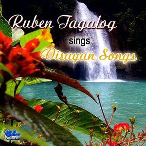 Ruben Tagalog Sings Visayan Songs