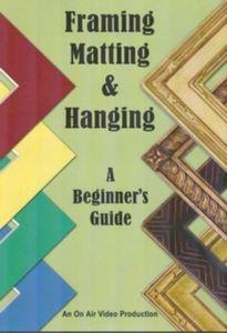 Framing Matting & Hanging