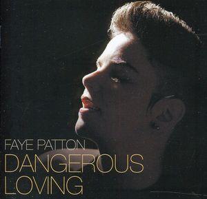 Dangerous Loving