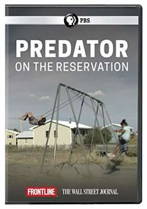 Frontline: Predator on the Reservation