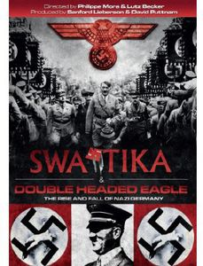 Swastika/ Double Headed Eagle: Nazification of Germa [Import]