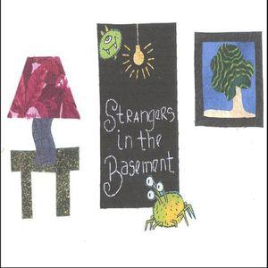 Strangers in the Basement