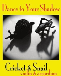 Dance to Your Shadow