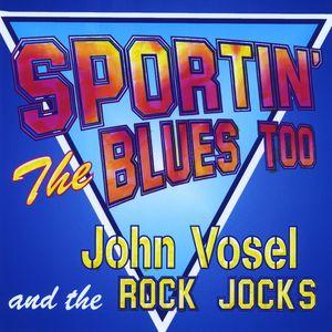 Sportin' the Blues Too