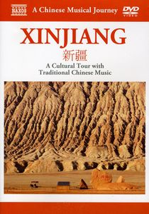 Musical Journey: Xinjiang - Cultural Tour