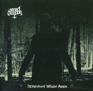 Descending Through Ashes [Import]