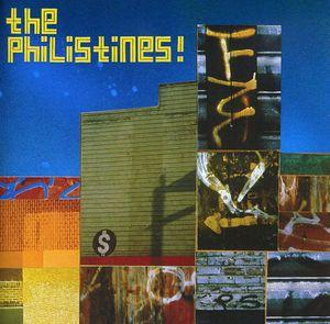 Philistines!
