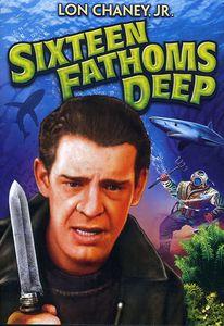 Sixteen Fathoms Deep