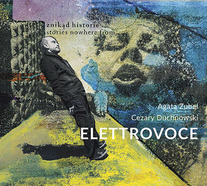 Elettrovoce - Stories Nowhere from