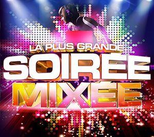 La Plus Grande Soiree Mixee /  Various [Import]