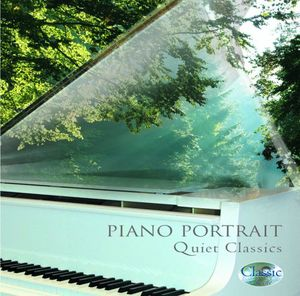 Piano Portrait Quiet Classics