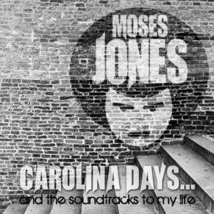 Carolina Days & the Soundtracks to My Life