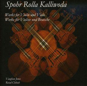 Spohr Rolla Kalliwoda: Works for Violin & Viola