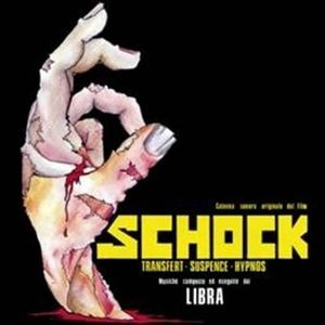 Schock (Original Soundtrack) [Import]
