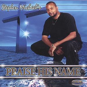 Praise His Name