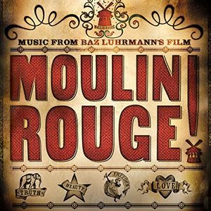Moulin Rouge (Music From Baz Luhrman's Film)