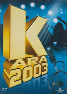 Kara 2003 [Import]