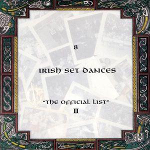 8 Irish Set Dances the Official List 2