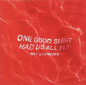 One Good Shirt Had Us All Fly [Import]