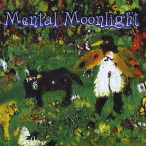 Mental Moonlight