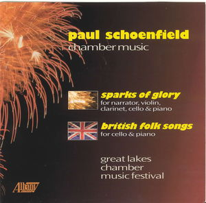 Chamber Music of Paul Schoenfeld