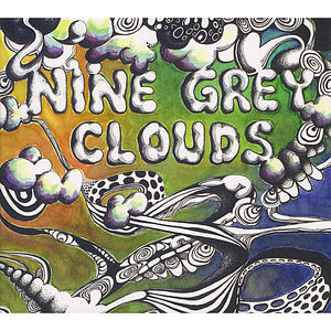 Nine Grey Clouds