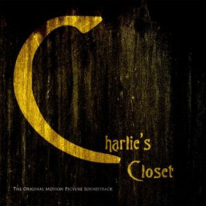 Charlie's Closet (Original Soundtrack)