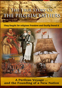 The True Story of The Pilgrim Fathers