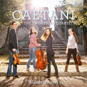 Caetani: Two String Quartets