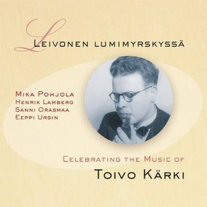 Leivonen Lumimyrskyss: Lark in a Snowstorm-Celebra